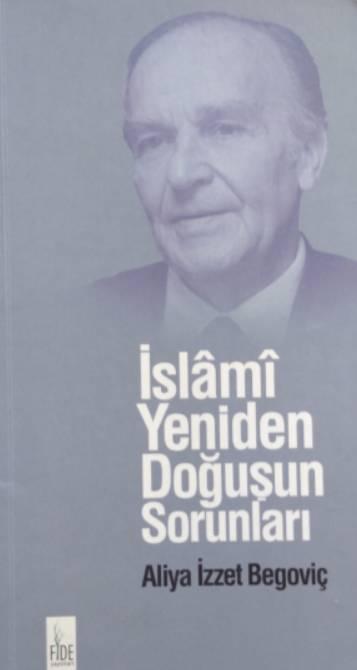 aliya-izzetbegovic-bosna-islamyeniden-dogusun-sorunlari