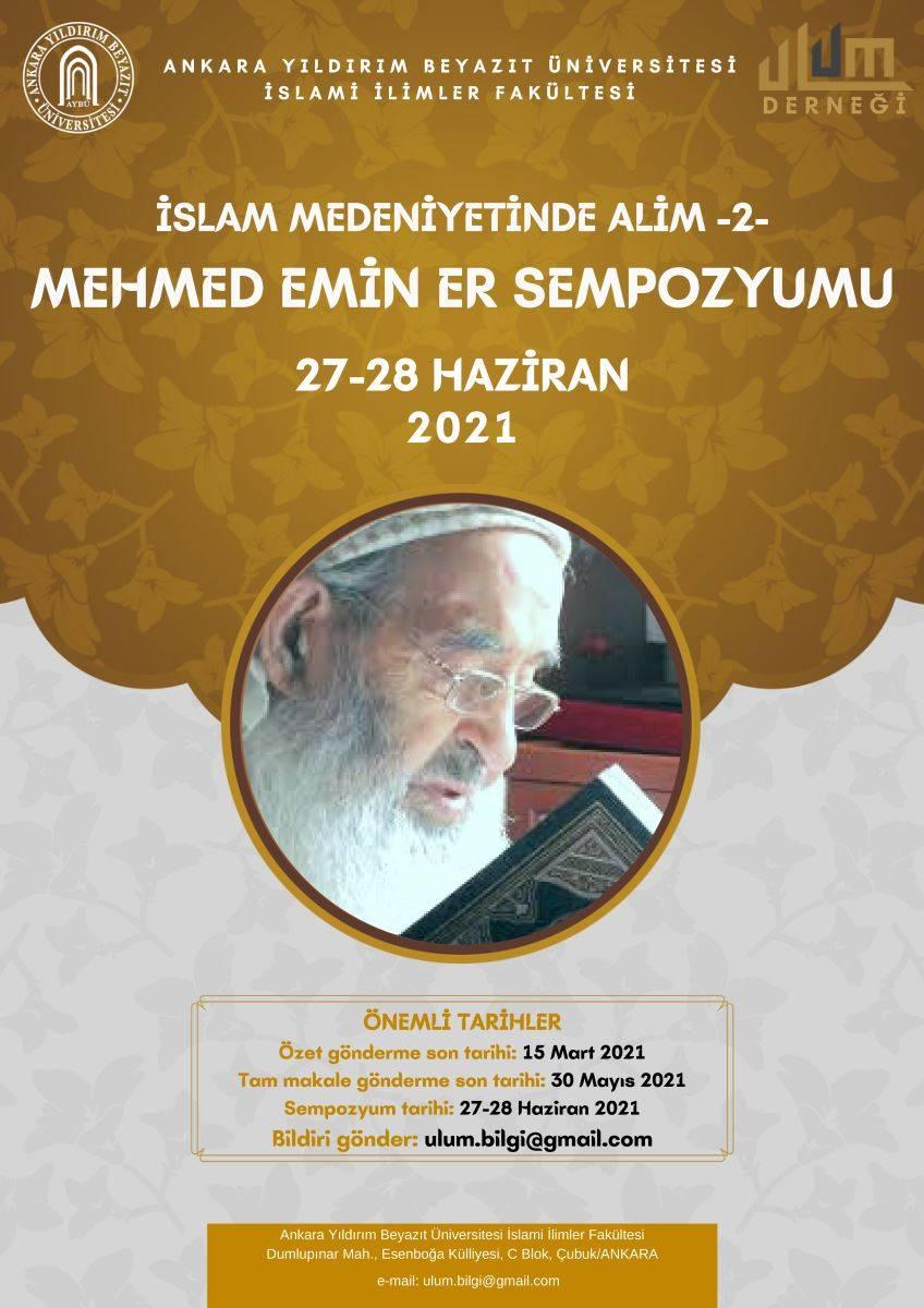 İslam Medeniyetinde Âlim II Mehmed Emin Er Sempozyumu Düzenlenecek